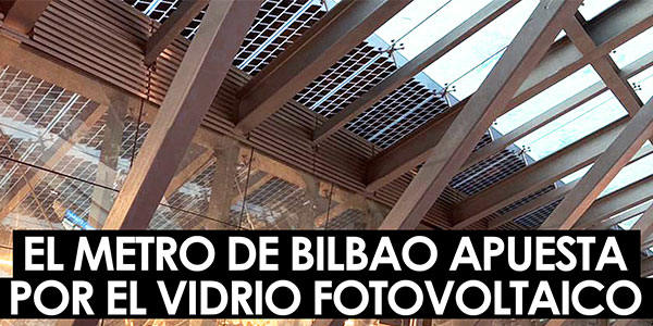 Vidrio fotovoltaico de Onyx Solar en Metro Bilbao